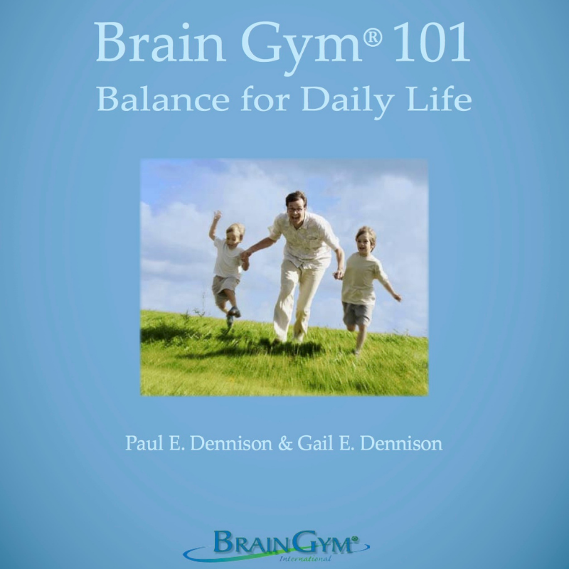 Brain Gym® 101: Balance for Daily Life
